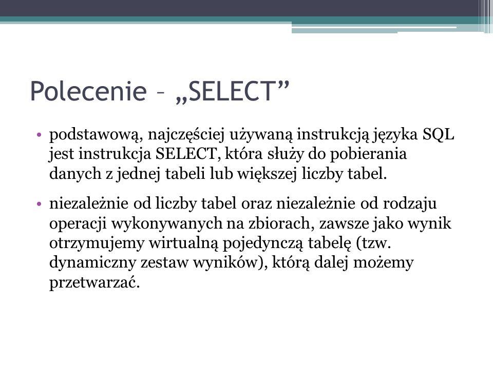 "Polecenie – ""SELECT"