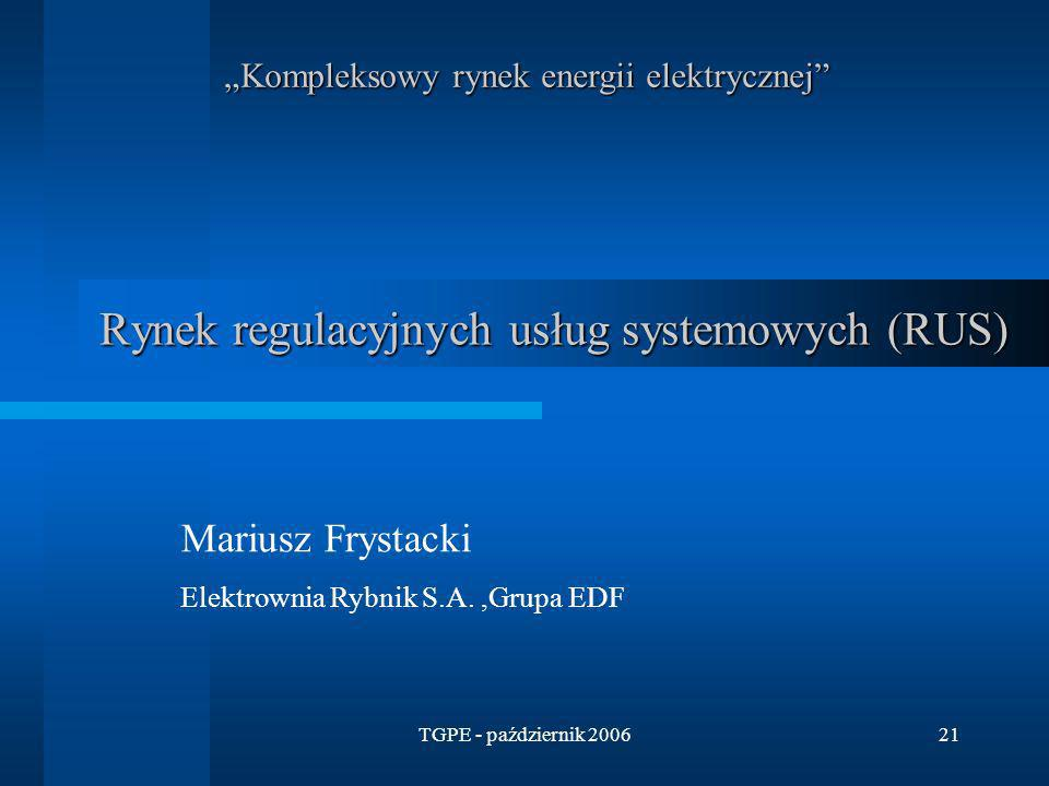 Rynek regulacyjnych usług systemowych (RUS)