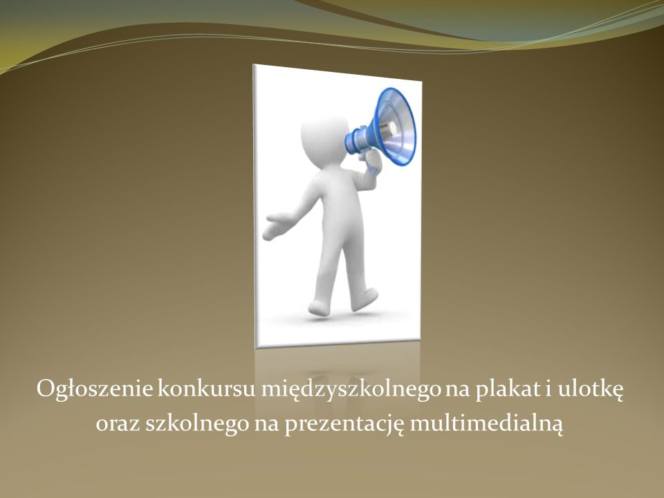 Ogłoszenie konkursu międzyszkolnego na plakat i ulotkę