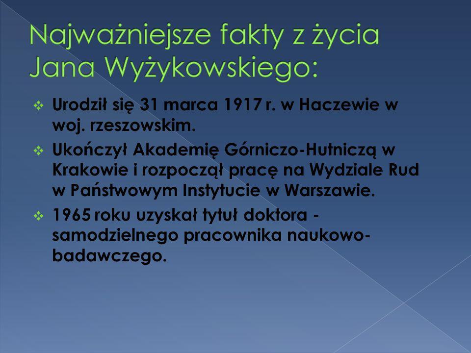 Najważniejsze fakty z życia Jana Wyżykowskiego: