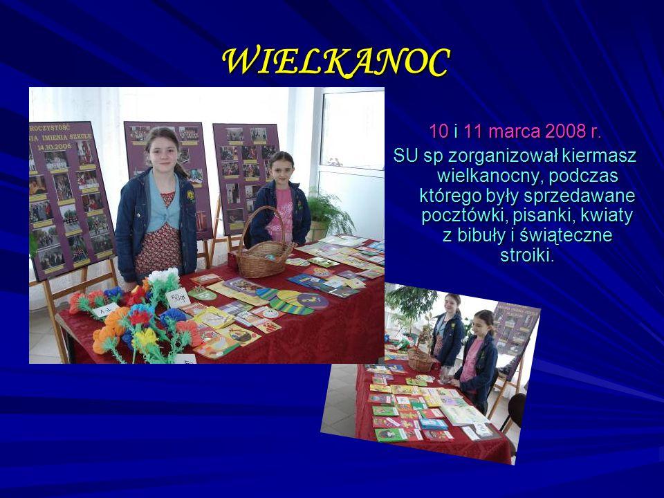 WIELKANOC 10 i 11 marca 2008 r.