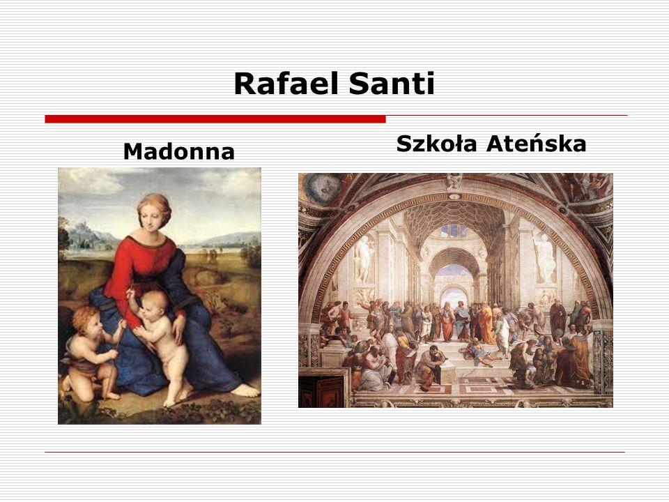 Rafael Santi Szkoła Ateńska Madonna
