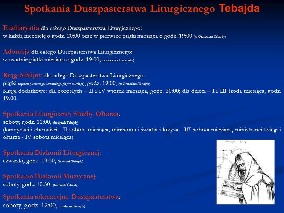 Spotkania Duszpasterstwa Liturgicznego Tebajda