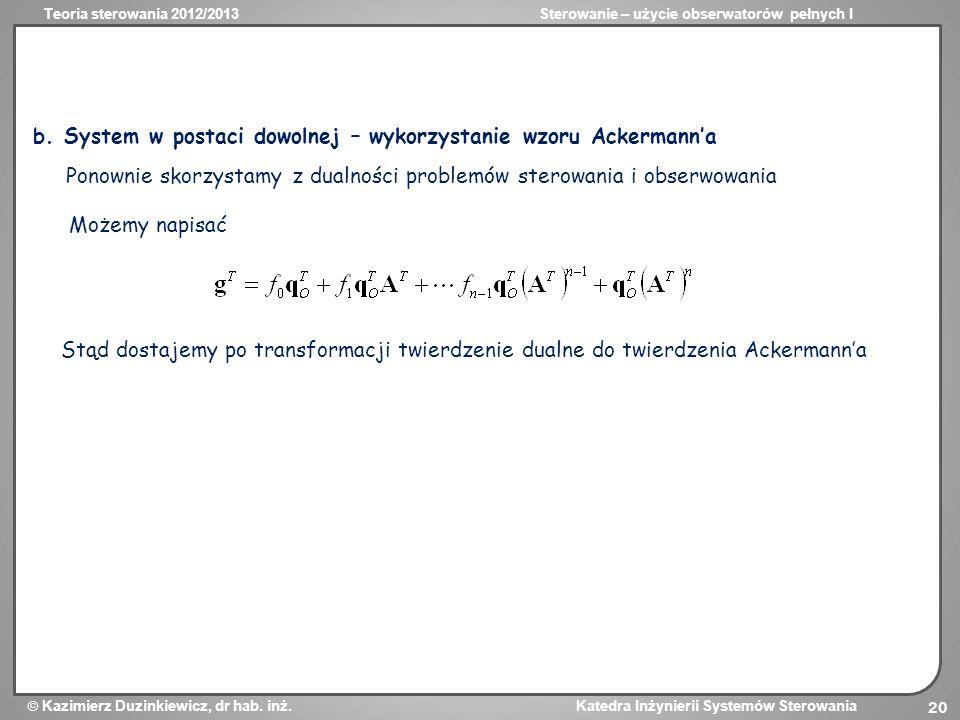b. System w postaci dowolnej – wykorzystanie wzoru Ackermann'a