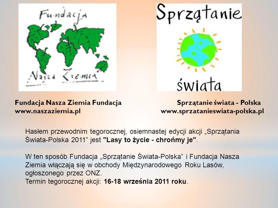 Fundacja Nasza Ziemia Fundacja Sprzątanie świata - Polska
