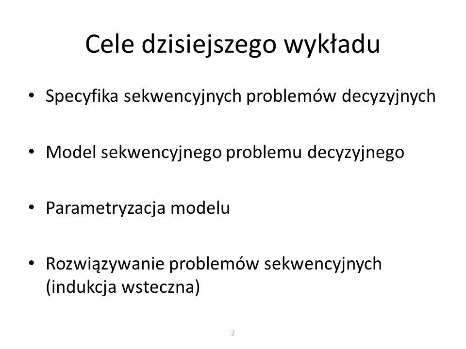 Cele dzisiejszego wykładu