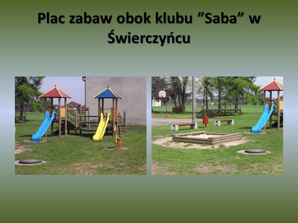 Plac zabaw obok klubu Saba w Świerczyńcu