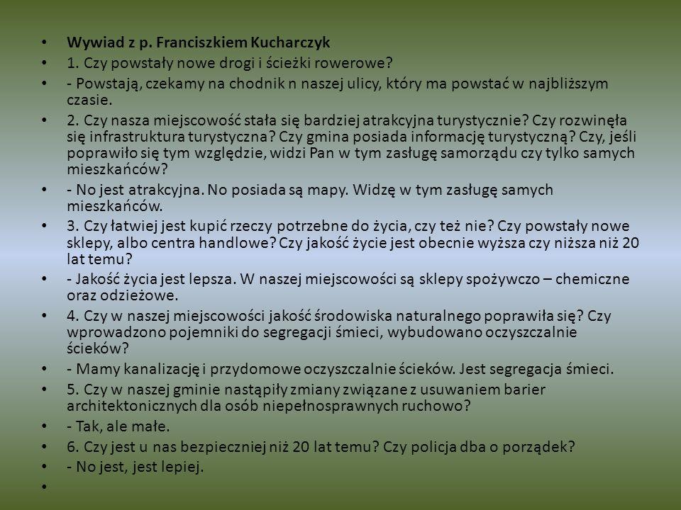 Wywiad z p. Franciszkiem Kucharczyk