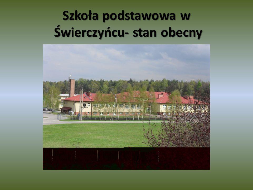 Szkoła podstawowa w Świerczyńcu- stan obecny