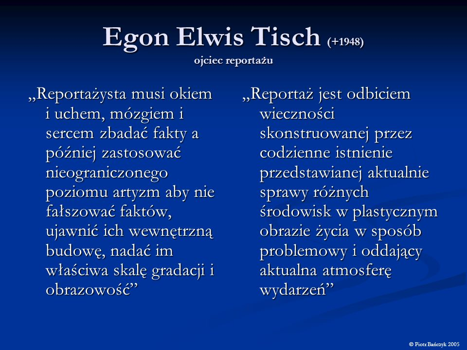 Egon Elwis Tisch (+1948) ojciec reportażu