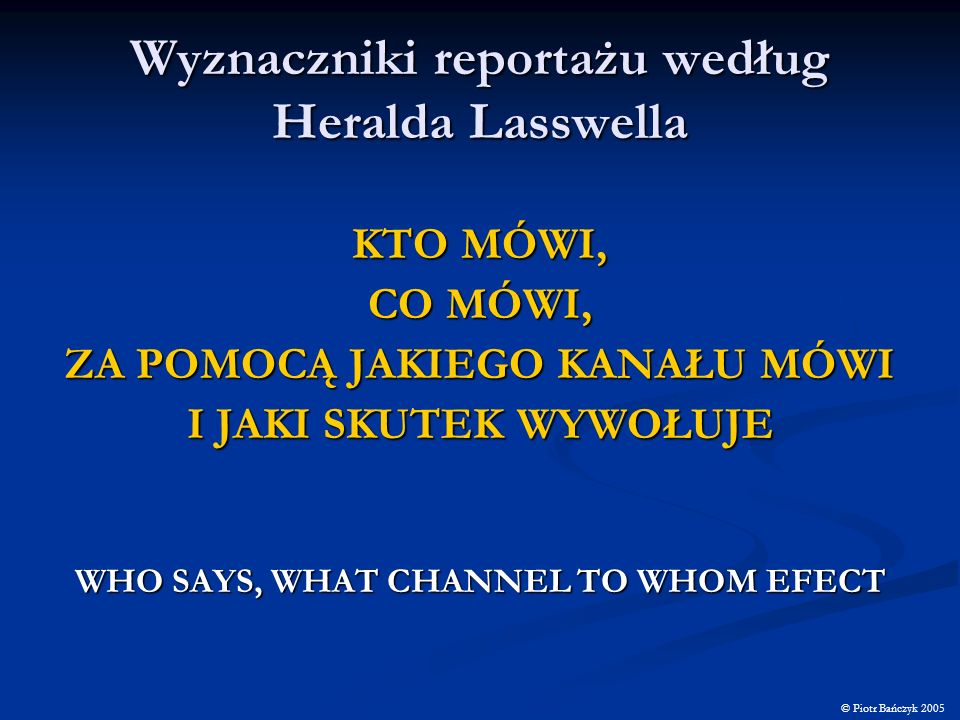 Wyznaczniki reportażu według Heralda Lasswella