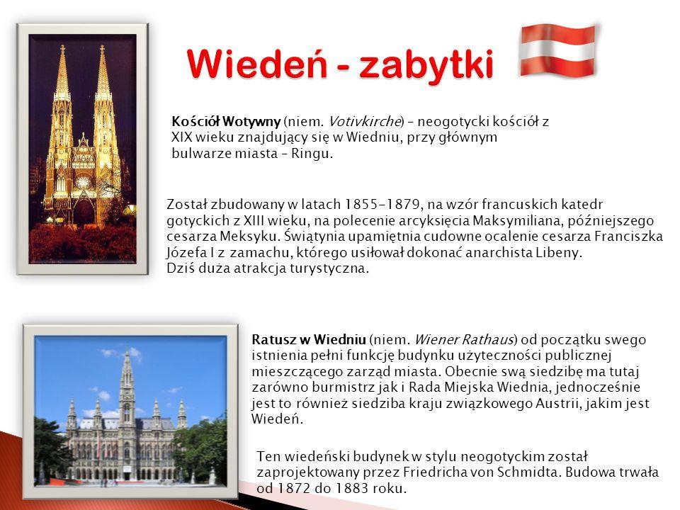 Wiedeń - zabytki Kościół Wotywny (niem. Votivkirche) – neogotycki kościół z XIX wieku znajdujący się w Wiedniu, przy głównym bulwarze miasta – Ringu.