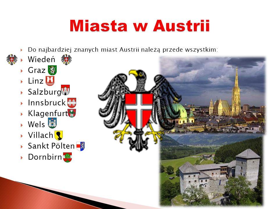 Miasta w Austrii Wiedeń Graz Linz Salzburg Innsbruck Klagenfurt Wels