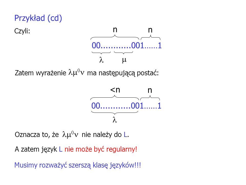 Przykład (cd) n 00............001……1   0 <n n