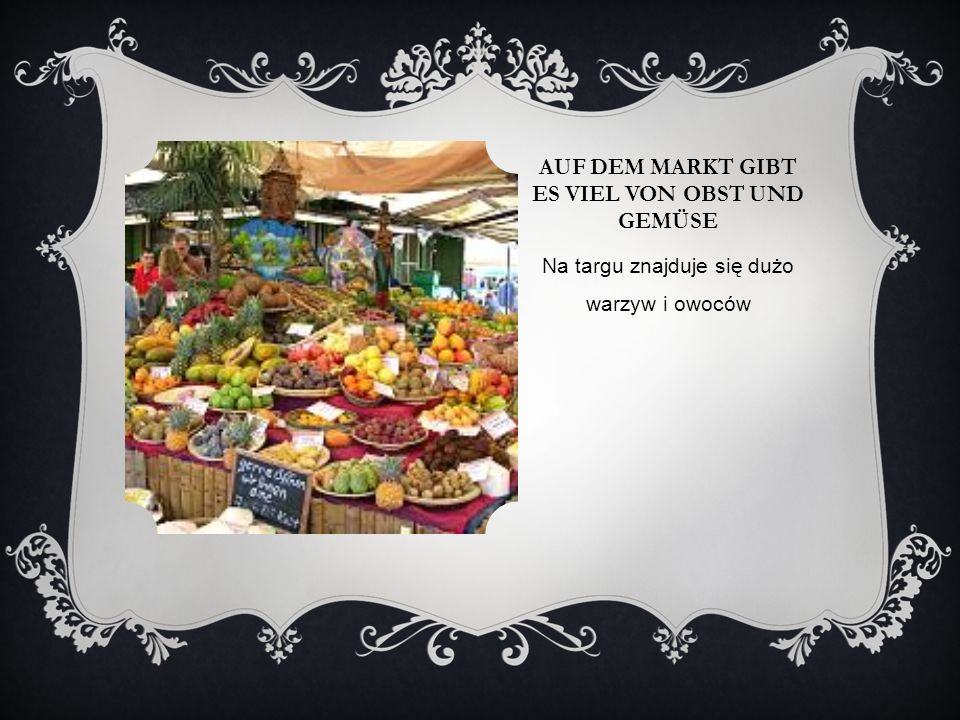 Auf dem Markt gibt es viel von Obst und Gemüse