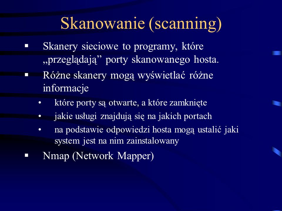 Skanowanie (scanning)