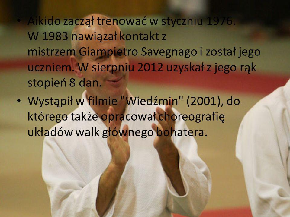 Aikido zaczął trenować w styczniu 1976