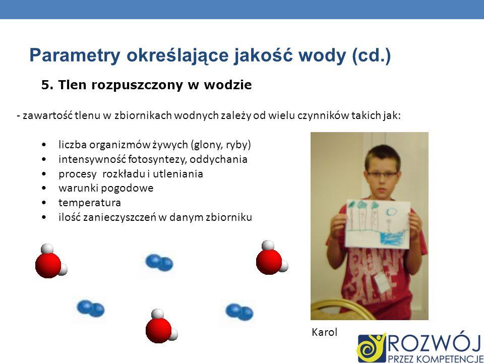 Parametry określające jakość wody (cd.)