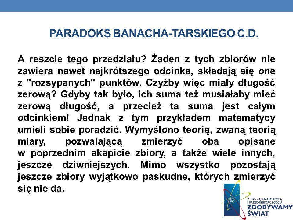 Paradoks banacha-tarskiego c.d.
