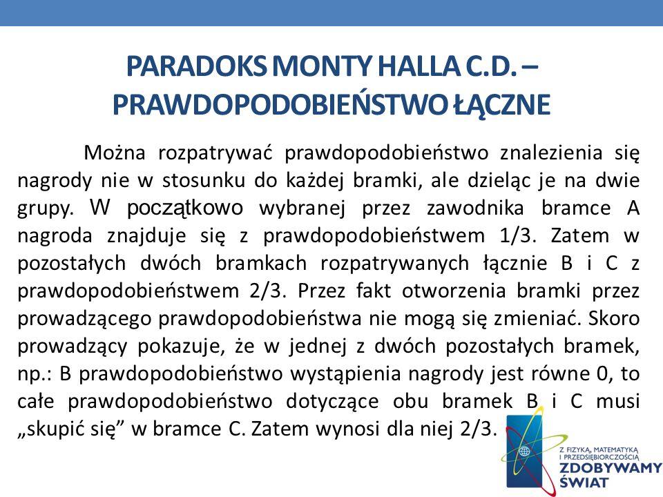 Paradoks monty halla c.d. – prawdopodobieństwo łączne