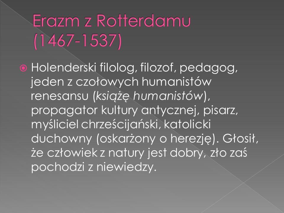 Erazm z Rotterdamu (1467-1537)