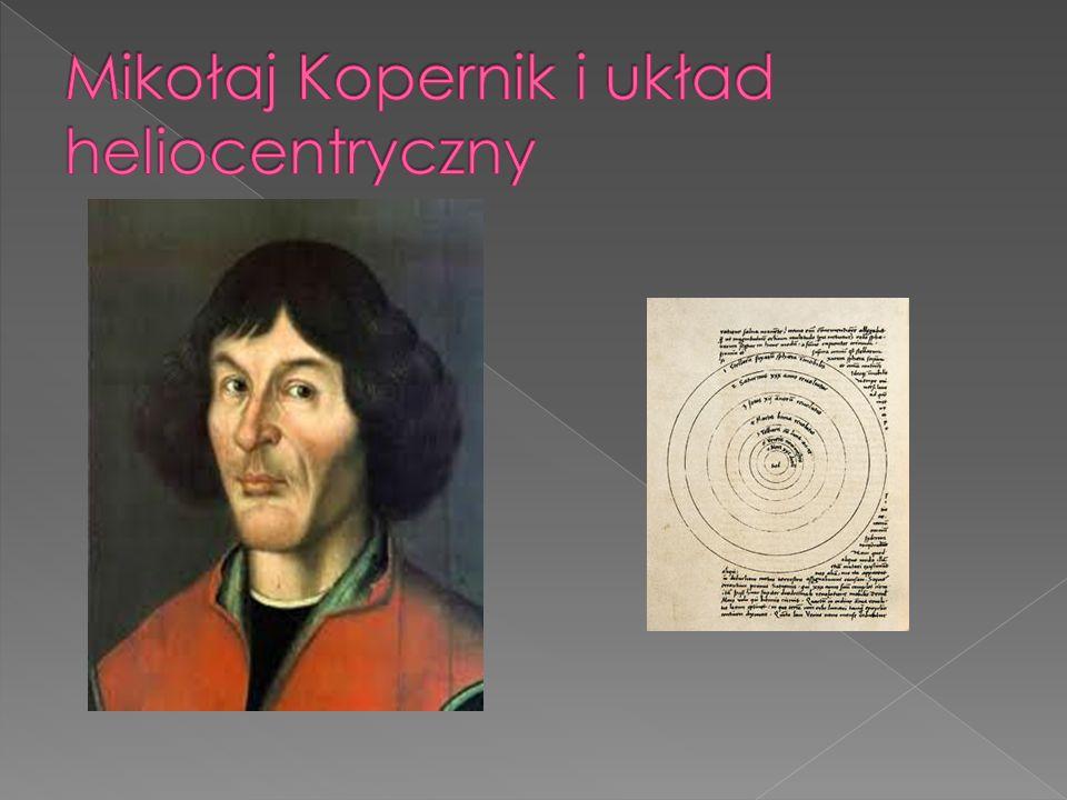 Mikołaj Kopernik i układ heliocentryczny