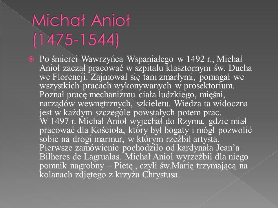 Michał Anioł (1475-1544)