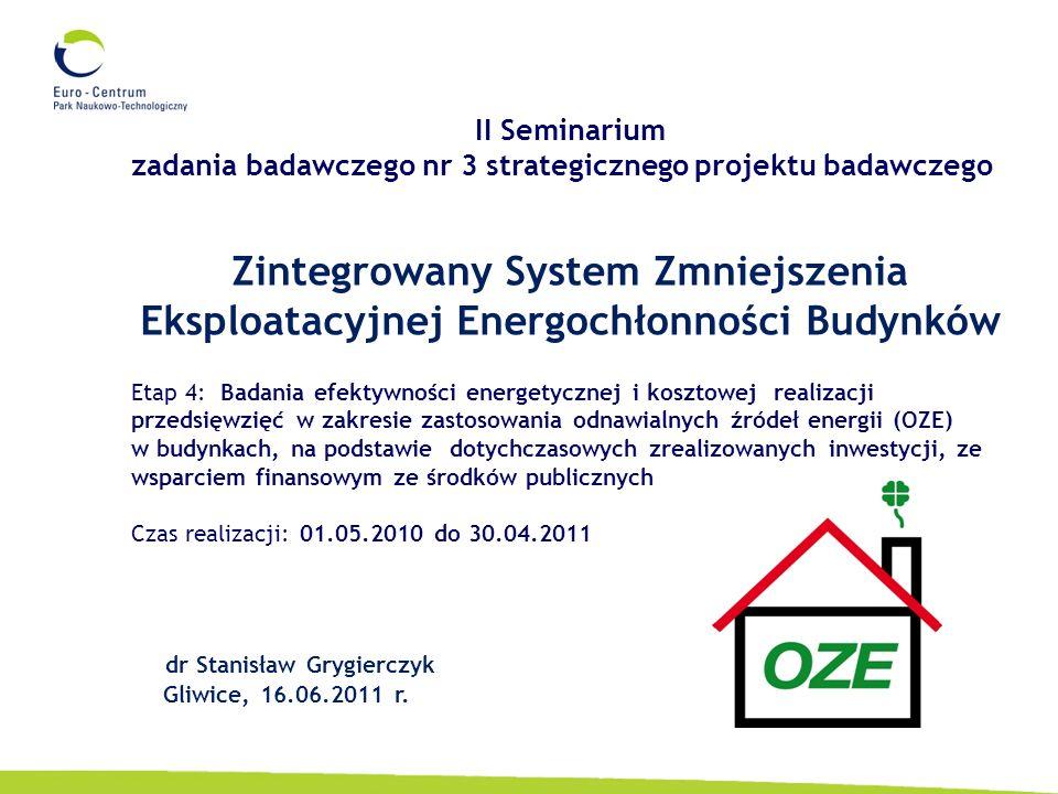 II Seminarium zadania badawczego nr 3 strategicznego projektu badawczego. Zintegrowany System Zmniejszenia Eksploatacyjnej Energochłonności Budynków.