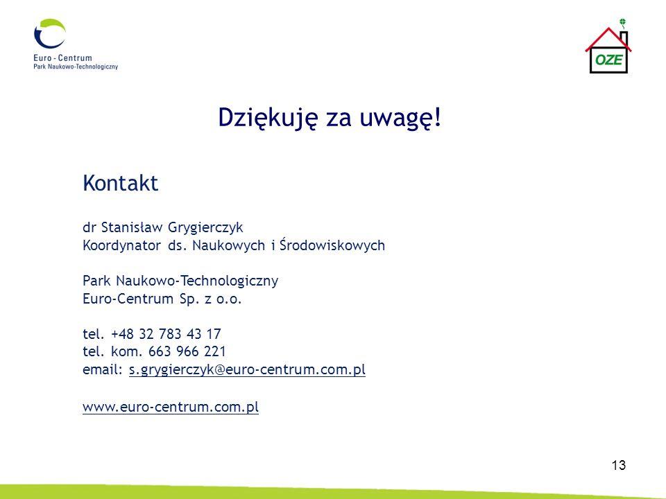 Dziękuję za uwagę! Kontakt dr Stanisław Grygierczyk
