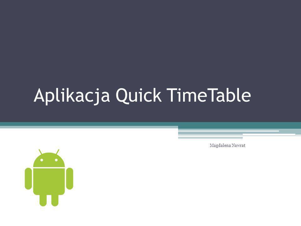 Aplikacja Quick TimeTable