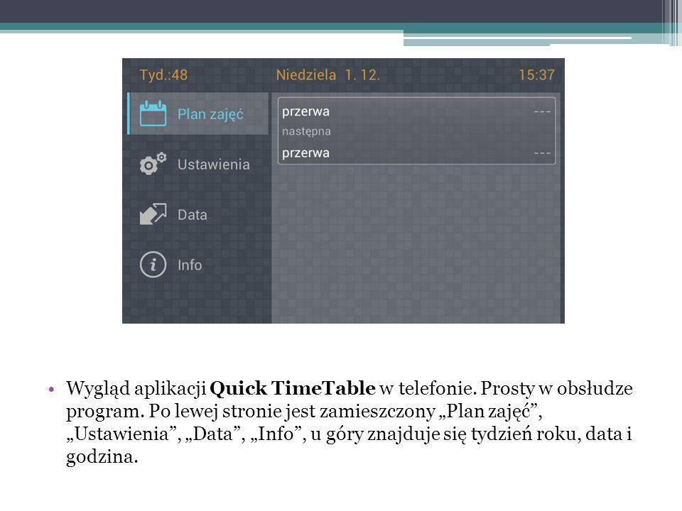 Wygląd aplikacji Quick TimeTable w telefonie. Prosty w obsłudze program.