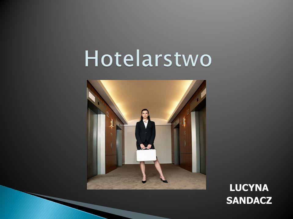 Hotelarstwo LUCYNA SANDACZ