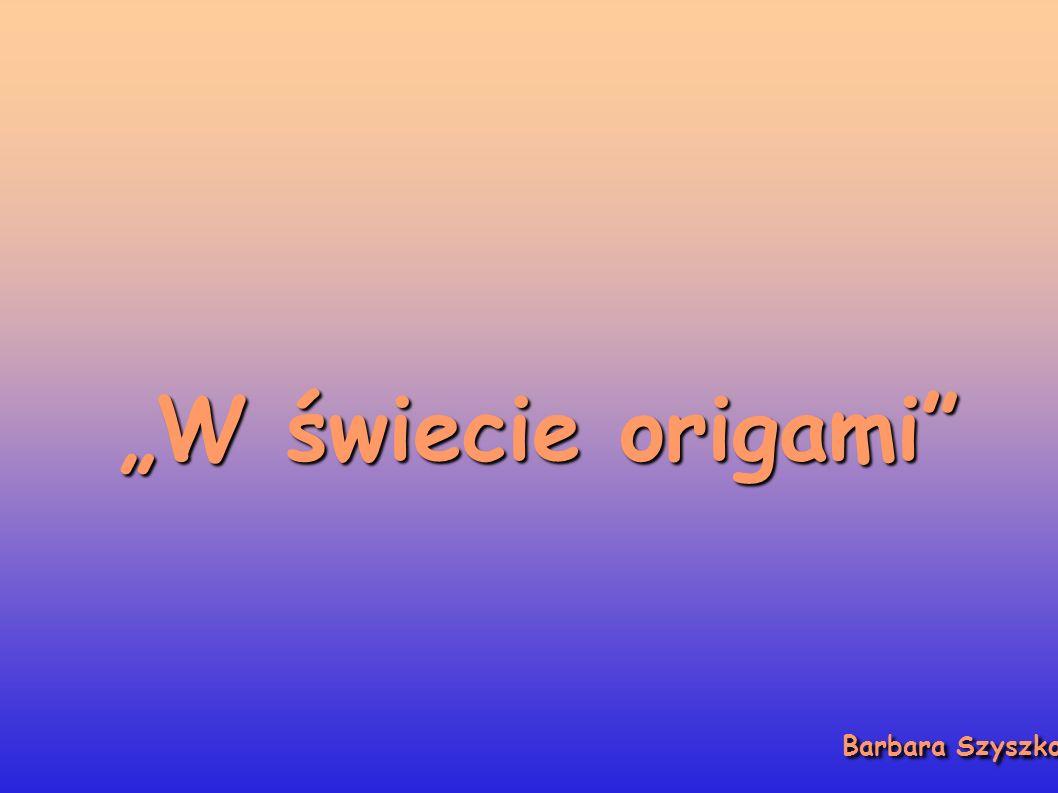 """""""W świecie origami Barbara Szyszko"""