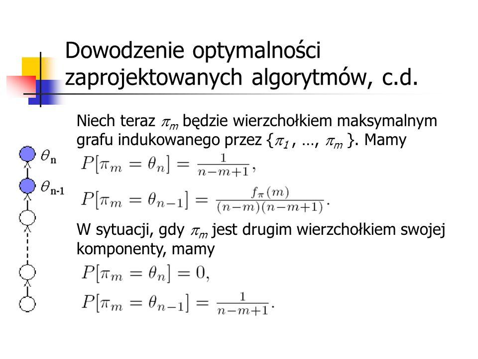 Dowodzenie optymalności zaprojektowanych algorytmów, c.d.