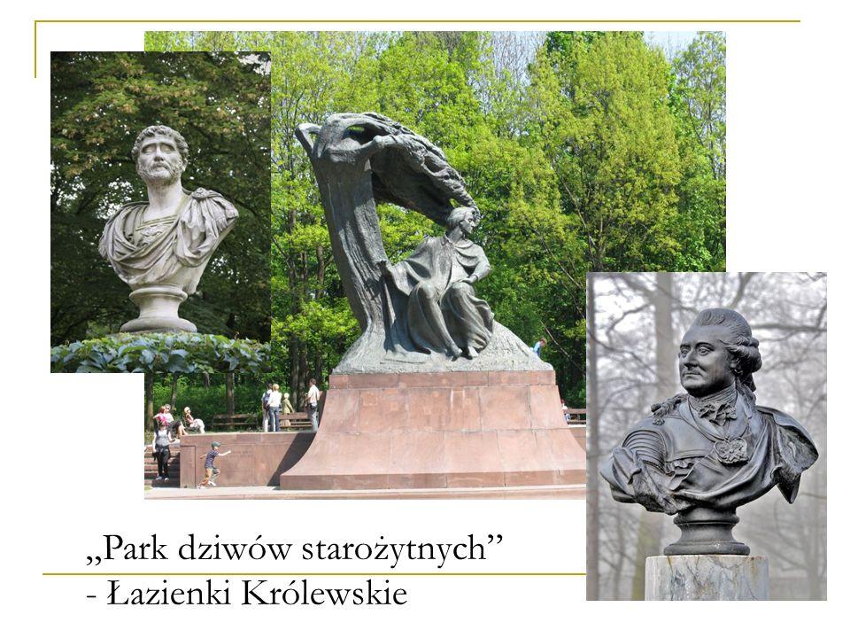 """""""Park dziwów starożytnych - Łazienki Królewskie"""