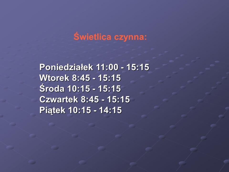 Świetlica czynna: Poniedziałek 11:00 - 15:15. Wtorek 8:45 - 15:15. Środa 10:15 - 15:15. Czwartek 8:45 - 15:15.
