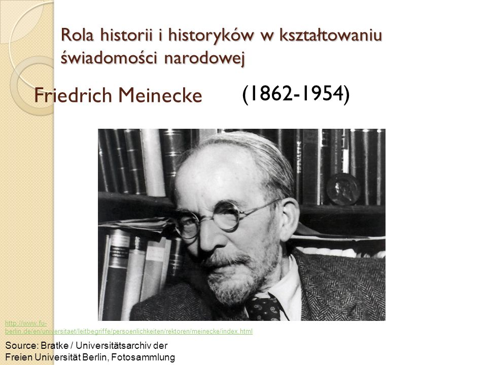 Friedrich Meinecke (1862-1954)