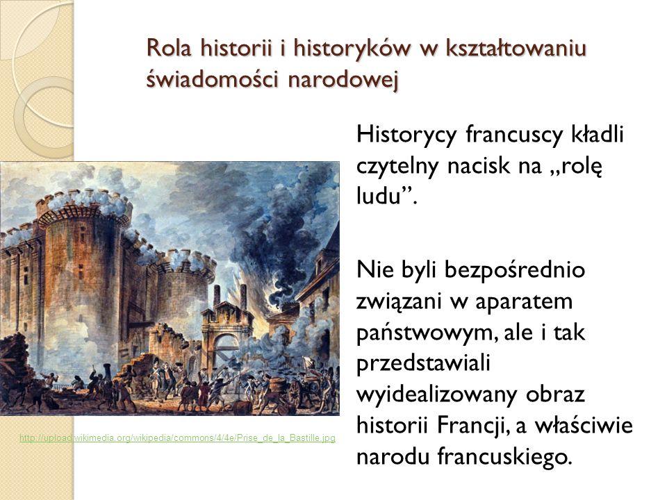 Rola historii i historyków w kształtowaniu świadomości narodowej