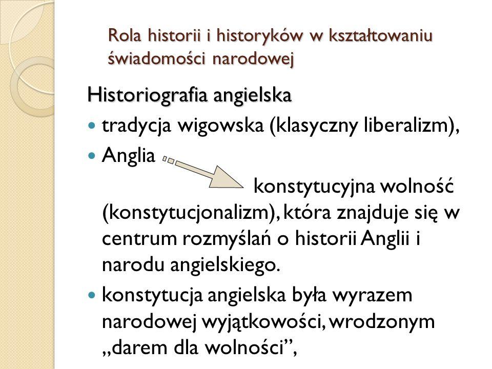 Historiografia angielska tradycja wigowska (klasyczny liberalizm),