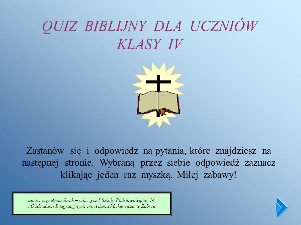 QUIZ BIBLIJNY DLA UCZNIÓW KLASY IV