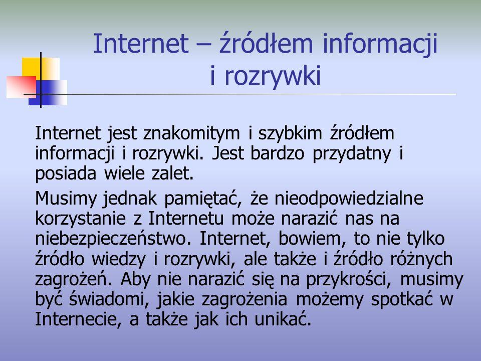 Internet – źródłem informacji i rozrywki
