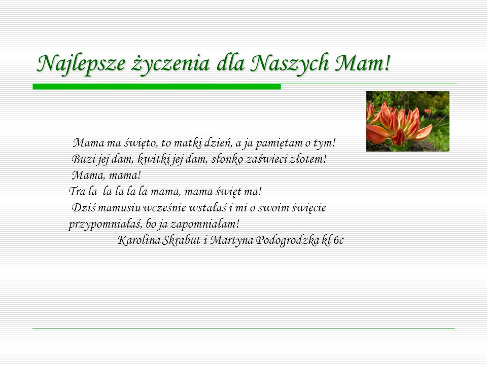 Najlepsze życzenia dla Naszych Mam!