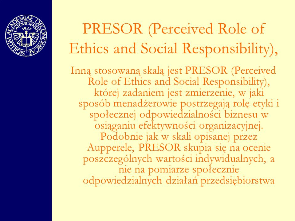 PRESOR (Perceived Role of Ethics and Social Responsibility),
