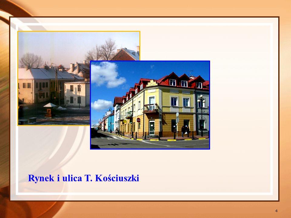 Rynek i ulica T. Kościuszki