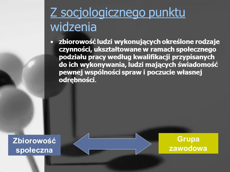 Z socjologicznego punktu widzenia