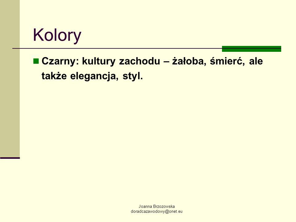 KoloryCzarny: kultury zachodu – żałoba, śmierć, ale także elegancja, styl.