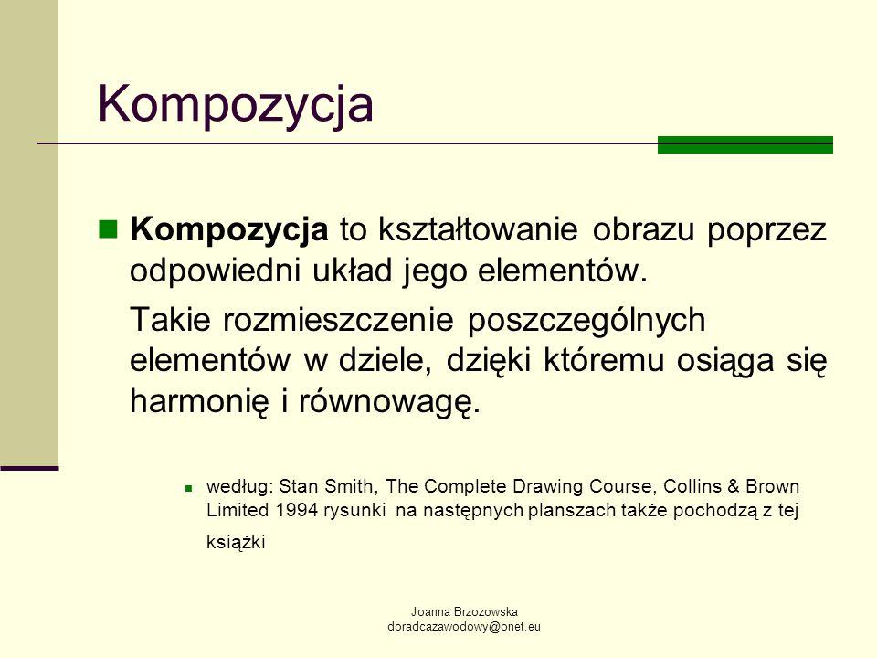 KompozycjaKompozycja to kształtowanie obrazu poprzez odpowiedni układ jego elementów.