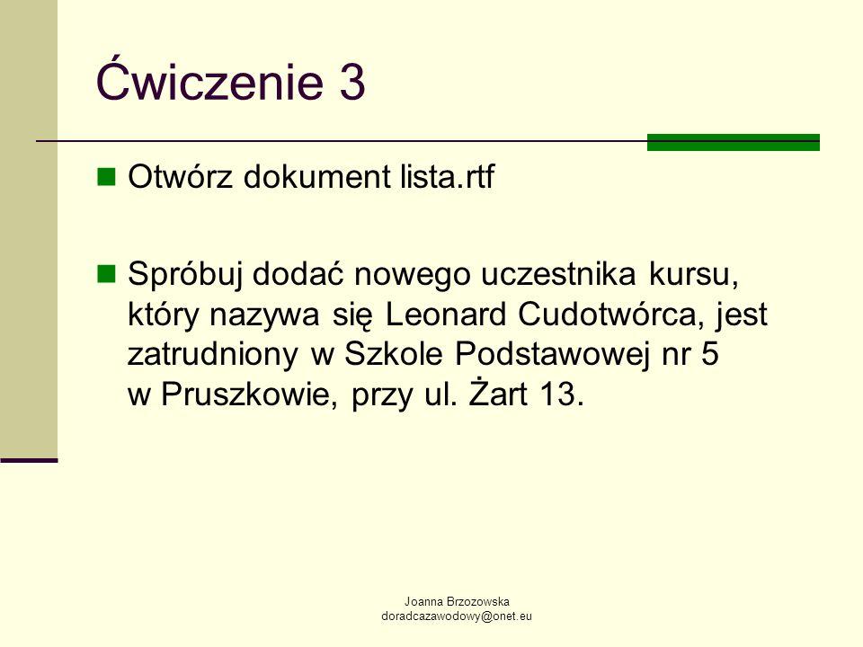 Ćwiczenie 3 Otwórz dokument lista.rtf