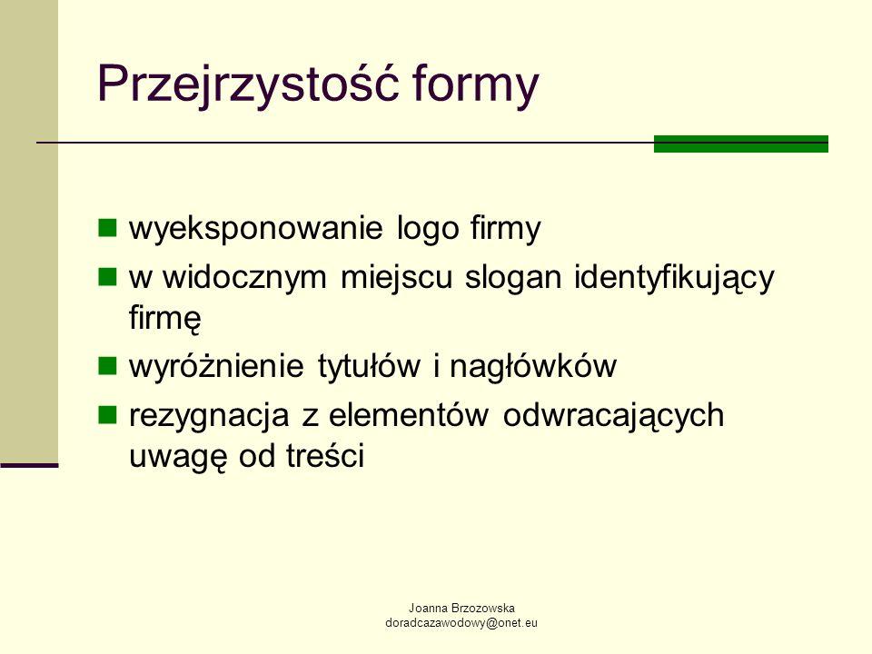Przejrzystość formy wyeksponowanie logo firmy