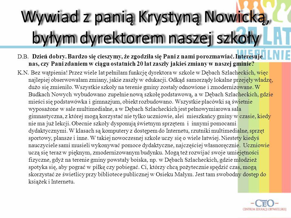 Wywiad z panią Krystyną Nowicką, byłym dyrektorem naszej szkoły